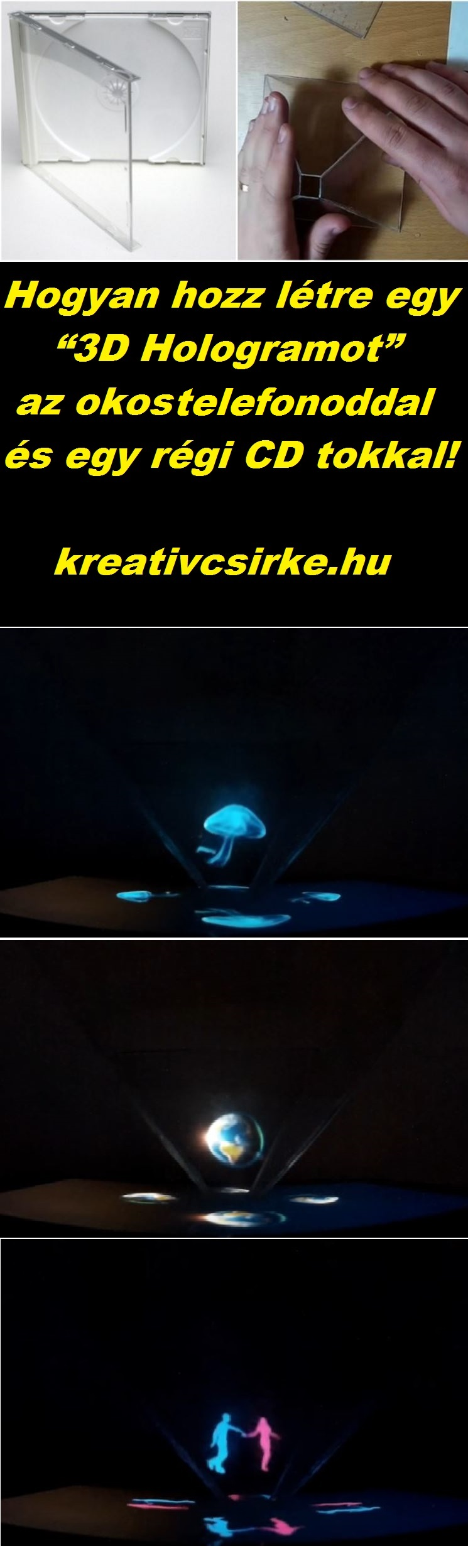 """Hogyan hozz létre egy """"3D Hologramot"""" az okos telefonoddal és egy régi CD tokkal!"""