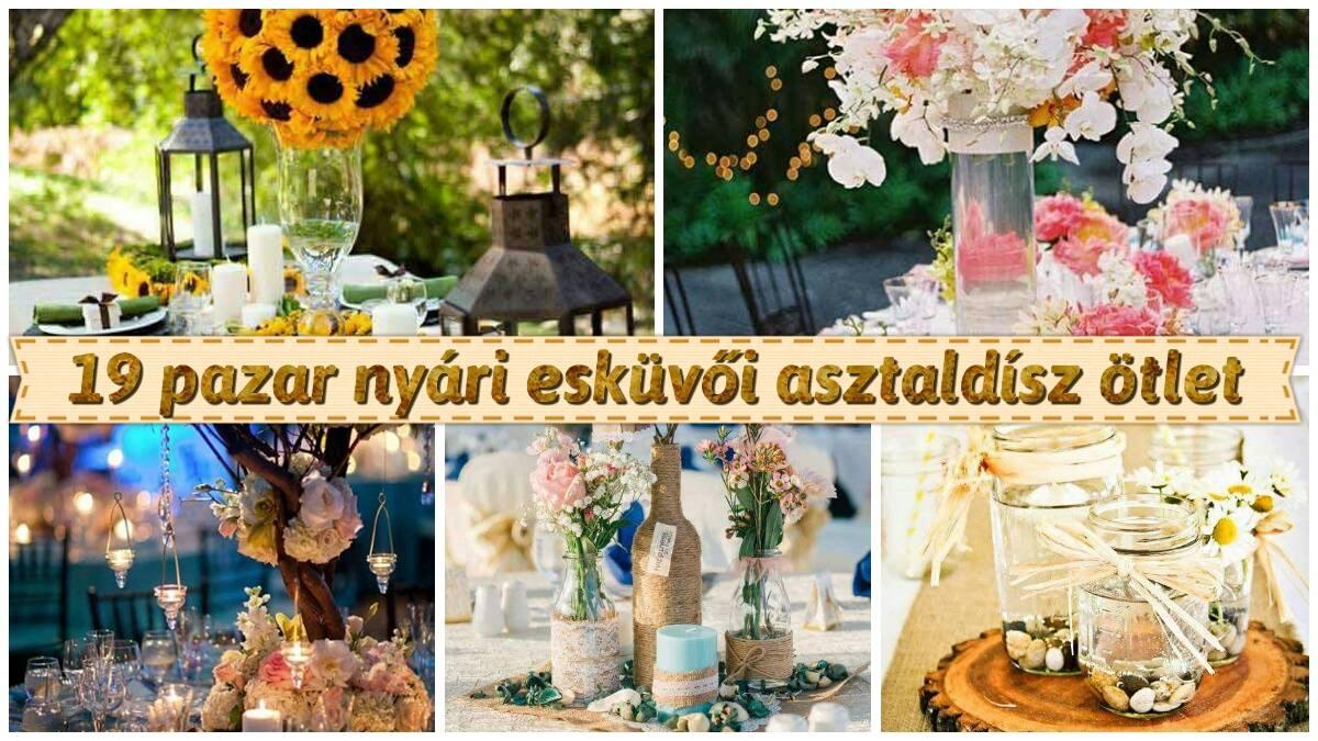 19 pazar nyári esküvői asztaldísz ötlet