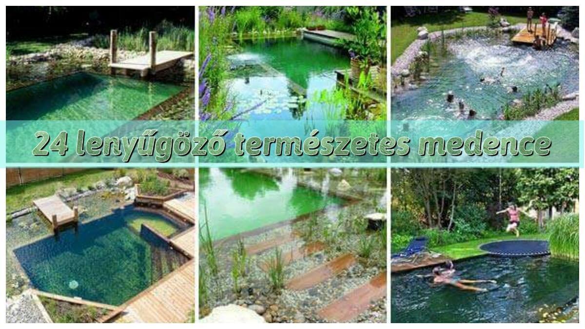 24 udvarban lévő természetes medence, amelyet azonnal akarni fogsz