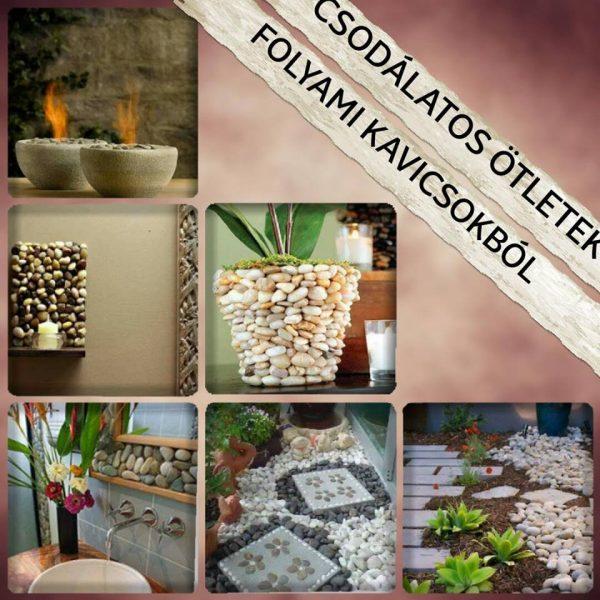 36 csodás ötlet folyami kavicsokból az otthonunk új arculatához