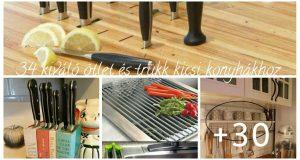 34 kiváló ötlet és trükk kicsi konyhákhoz