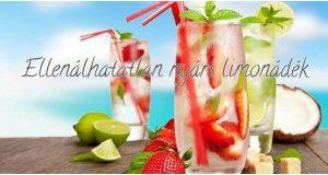 Ellenállhatatlan nyári limonádék
