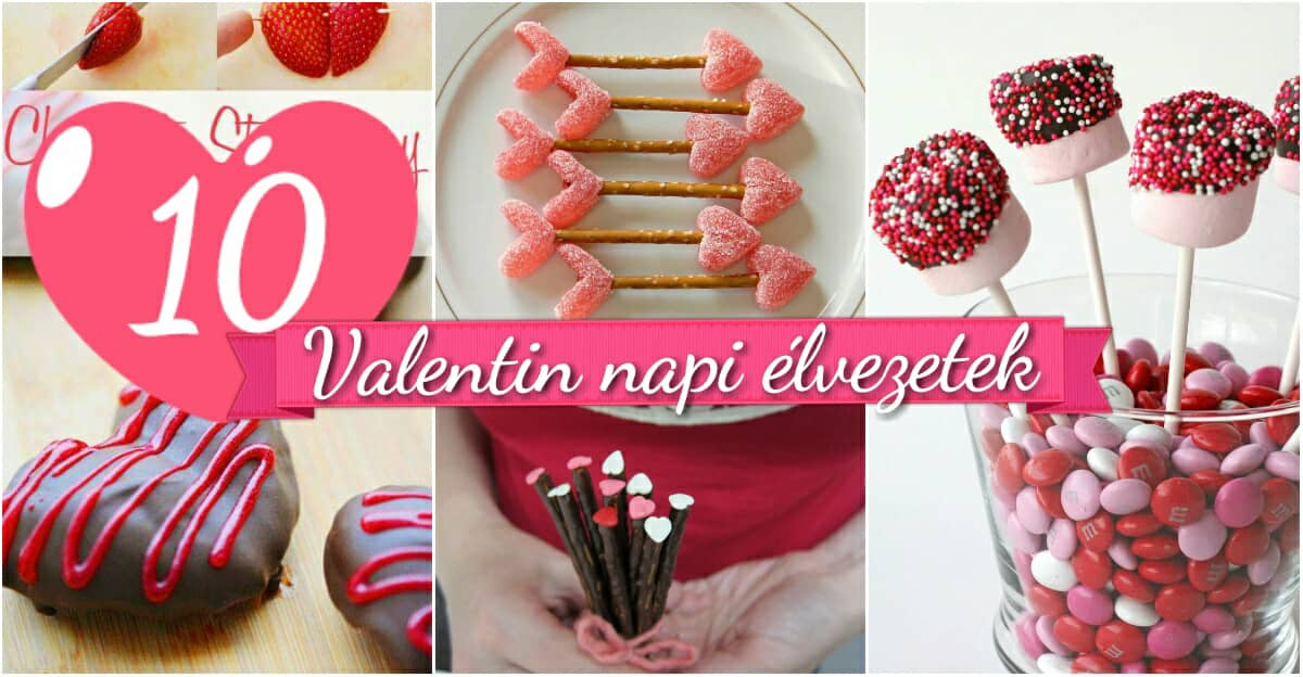 10 Valentin napi csemege amelyet elkészíthetsz a gyerekeiddel